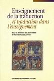 Jean Delisle et Hannelore Lee-Jahnke - Collection Regards sur la traduction  : Enseignement de la traduction et traduction dans l'enseignement.