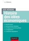 Jean Dellemotte - Histoire des idées économiques - Les précurseurs, Les économistes classiques, La critique de l'économie politique, Le marginalisme, La révolution keynésienne.