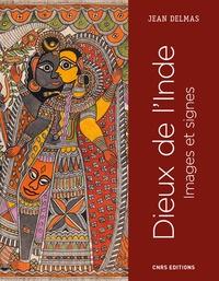 Jean Delmas - Dieux de l'Inde - Images et signes.