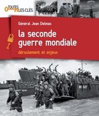 Jean Delmas - La Seconde Guerre mondiale.