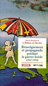 Renseignement et propagande pendant la guerre froide 1947-1953.pdf