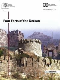 Jean Deloche - Four Forts of the deccan.