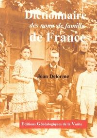 Jean Delorme - Dictionnaire des noms de famille de France.