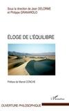 Jean Delorme et Philippe Granarolo - Eloge de l'équilibre.