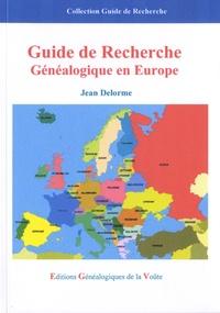 Jean Delorme - Guide de recherche généalogique en Europe.