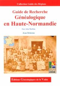 Jean Delorme - Guide de recherche généalogique en Haute-Normandie.