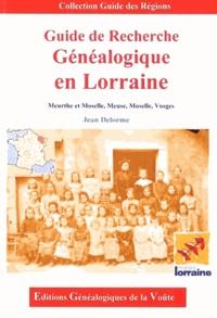 Jean Delorme - Guide de recherche généalogique en Lorraine - Meurthe-et-Moselle, Meuse, Moselle, Vosges.