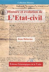 Jean Delorme - Histoire et évolution de l'état civil.