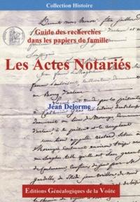 Deedr.fr Les Actes Notariés - Guide de recherches dans les papiers de famille Image