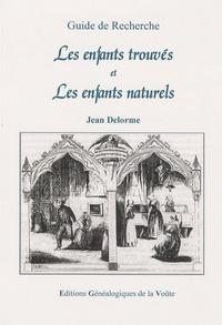 Jean Delorme - Les enfants trouvés et les enfants naturels.
