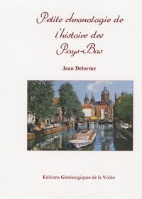 Jean Delorme - Petite chronologie de l'histoire des Pays-Bas.