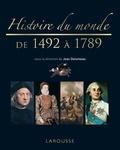 Jean Delumeau - Histoire du monde de 1492 à 1789.
