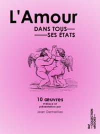 Jean Demerliac et George Sand - L'Amour dans tous ses états.