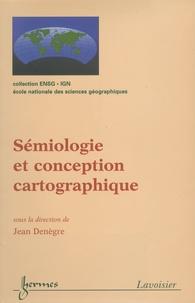 Jean Denègre - Sémiologie et conception cartographique.