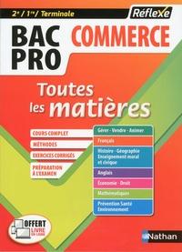 Ebook txt téléchargement gratuit Bac Pro commerce 2de/1re/Term  - Toutes les matières 9782091649825 (French Edition)  par Jean-Denis Astier