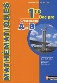 Jean-Denis Astier - Mathématiques 1e Bac Pro Groupements A et B - Programme 2010.