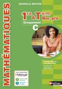 Jean-Denis Astier et Bernard Lacaze - Mathématiques 1re et Tle Bac Pro - Groupement C.