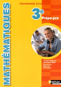 Jean-Denis Astier et Bernard Lacaze - Mathematiques 3e Prépa-Pro.