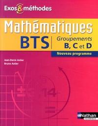 Jean-Denis Astier et Bruno Astier - Mathématiques BTS groupements B, C et D.
