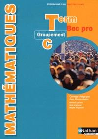 Jean-Denis Astier - Mathématiques Tle Bac pro - Groupement C, programme 2011.