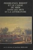 Jean-Denis Bergasse - Pierre-Paul Riquet et le canal du Midi dans les arts et la littérature.
