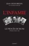 Jean-Denis Bredin - L'infamie - Le procès de Riom, février-avril 1942.