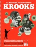 Jean-Denis Crouhy - La méthode du professeur Krooks. 1 CD audio