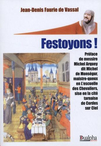 Jean-Denis Faurie de vassal - Festoyons !.