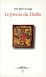 Jean-Denis Kraege - Le procès du diable.