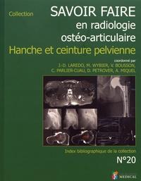 Jean-Denis Laredo et Marc Wybier - Hanche et ceinture pelvienne.