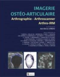 Jean-Denis Laredo - Imagerie ostéo-articulaire - Arthrographie, arthroscanner, arthro-IRM.