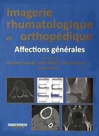 Jean-Denis Laredo et Marc Wybier - Imagerie rhumatologique et orthopédique - 4 volumes.