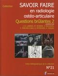 Jean-Denis Laredo et Marc Wybier - Questions brûlantes 2.