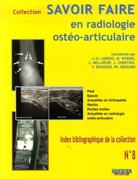 Jean-Denis Laredo - Savoir Faire en radiologie ostéo-articulaire.
