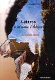 Jean Denis - Lettres à un cousin d'Afrique - Et autres récits.