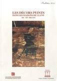 Jean-Denis Salvèque - Les décors peints dans les maisons de Cluny, XIIe-XIVe siècles.