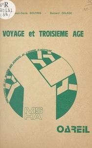 Jean-Denis Souyris et Bernard Delage - Voyage et troisième âge : contribution à l'étude des motivations.