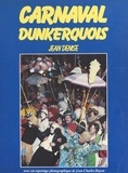 Jean Denise et Jean-Charles Bayon - Carnaval dunkerquois.