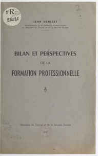 Jean Denizet - Bilan et perspectives de la formation professionnelle.