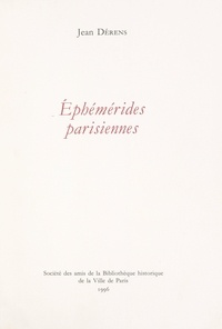 Jean Dérens - Éphémérides parisiennes.
