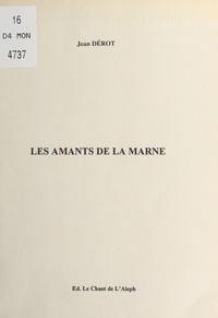 Jean Dérot - Les amants de la Marne.