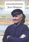 Jean Derrien - Kanaouennou.