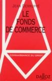 Jean Derruppé - Le fonds de commerce.