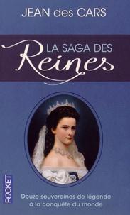 La saga des reines - Douze souveraines de légende à la conquête du monde.pdf