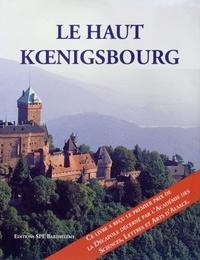 Jean Des Cars et François Loyer - Le Haut Koenigsbourg.