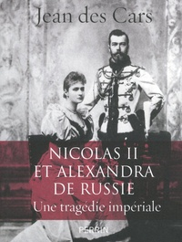 Nicolas II et Alexandra de Russie - Une tragédie impériale.pdf