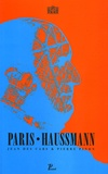 """Jean Des Cars et Pierre Pinon - Paris-Haussmann - """"Le pari d'Haussmann""""."""