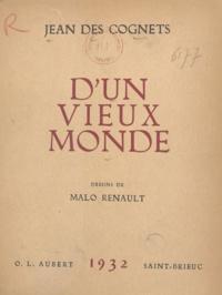 Jean des Cognets et Malo Renault - D'un vieux monde.