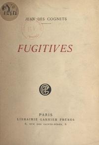 Jean des Cognets - Fugitives.