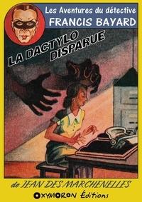 Jean Des Marchenelles - La dactylo disparue.